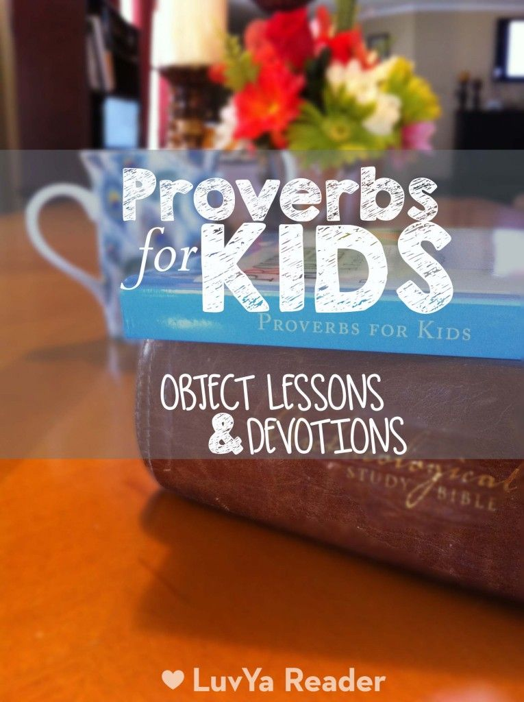 Proverbs For Kids Devotions And Object Lessons Church