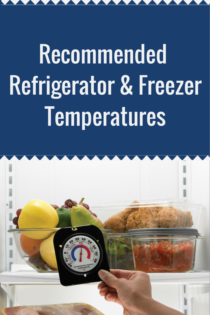 Use a Refrigerator and a Freezer Thermometer