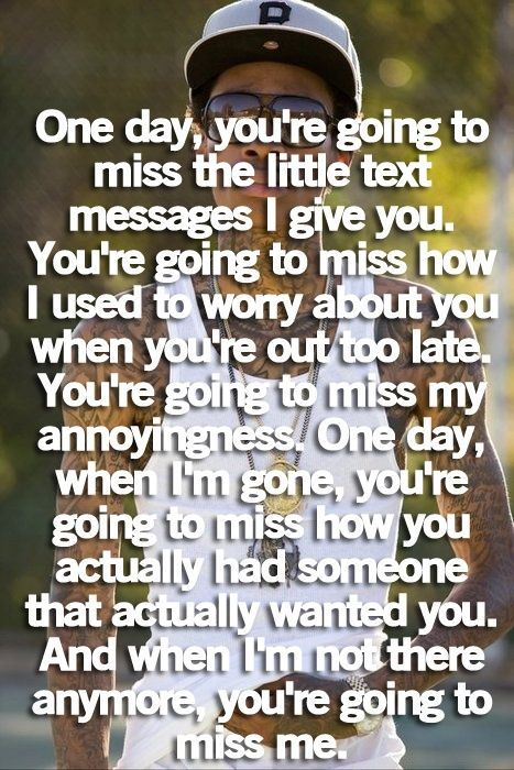 You'll miss me one day   Saying Images-Best Images With Quotes