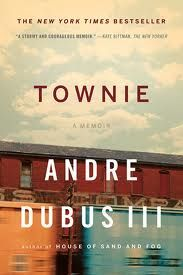 Loved this book!  In the poor Massachusetts mill town where they lived the Dubus children were taunted, teased without mercy. Dubus saw himself as the family protector and learning how to fight, he actually enjoyed inflicting violence on another, felt exhilarated after doing so.  Fortunately, Dubus turned to writing, found an outlet in words. TOWNIE is the story of one man who overcame almost impossible obstacles to find peace and love.