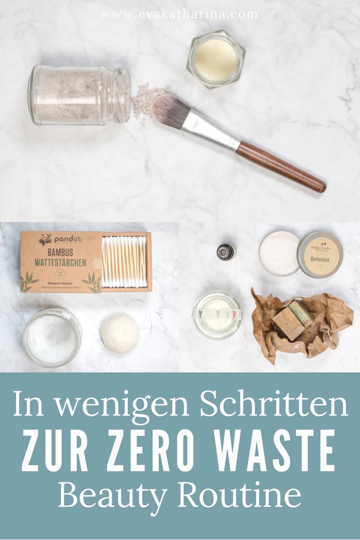 Meine Zero Waste Beauty Routine. Hier erfährst du, wie du