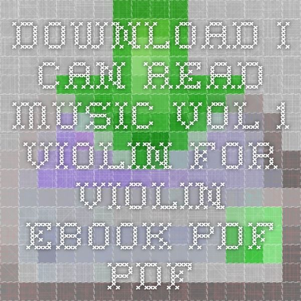 Download i can read music vol 1 violin for violin ebook pdf pdf download i can read music vol 1 violin for violin ebook pdf pdf fandeluxe Gallery