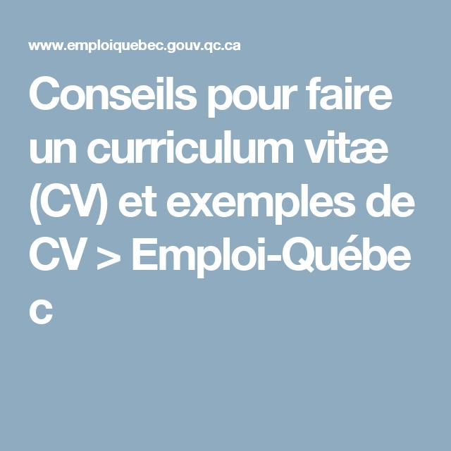 conseils pour faire un curriculum vit u00e6  cv  et exemples de cv  u0026gt  emploi qu u00e9bec job