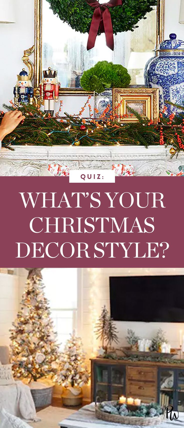 Quiz What S Your Christmas Decor Style Christmas Decorating Hacks Decorating Styles Quiz Holiday Decor