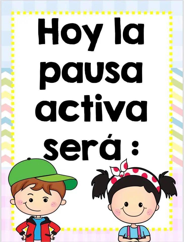 Pausas Activas Otra Forma De Mejorar La Atencion Actividades Para Preescolar Imagenes Educativas Pausa Activa