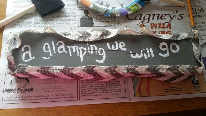 Diy glamping sign a glamping we will go pinterest for Glamping ideas diy