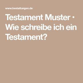 Testament Muster Wie Schreibe Ich Ein Testament Testament