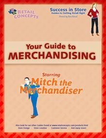 We will teach you the ins and outs of merchandising your store. Let us show you how!