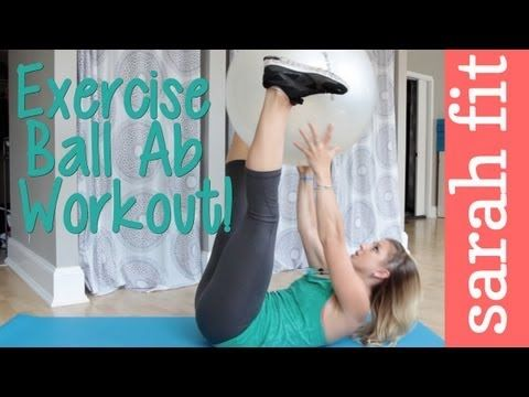10 min Exercise Ball Ab Workout: Sarah Fit #exerciseball