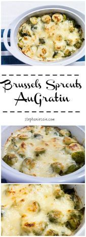 Brussels Sprouts Au Gratin is a creamy tasty side dish It requires only a few i  Food Recipes  Appetizers  Snacks