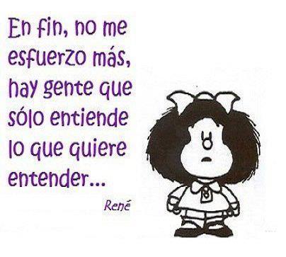 Frases Celebres Mafalda 2 Reglas De Vida Pinterest Quotes