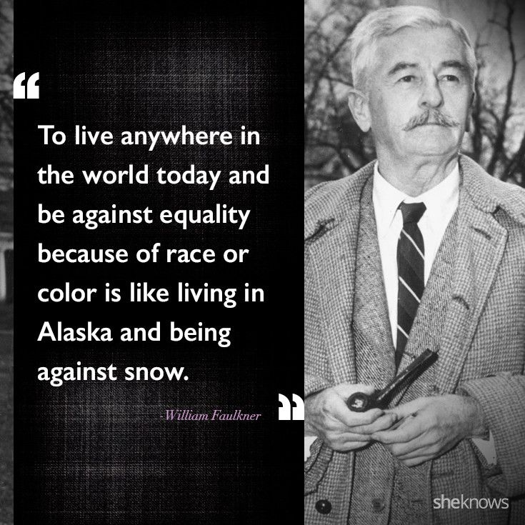 60 Celebrity Quotes About Race Relations In America Quotes Stunning William Faulkner Quotes