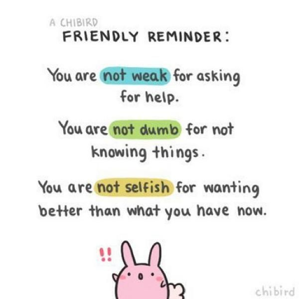 Friendly reminder ☺ Inspirational quotes, Chibird