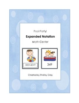 """Pool Party """"Expanded Notation"""" Math Center 