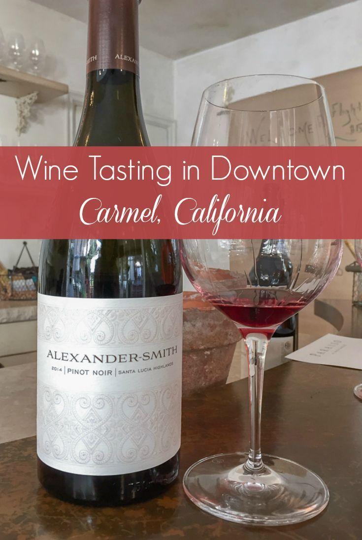 Wine Tasting In Downtown Carmel Ever In Transit Wine Tasting Barolo Wine Carmel By The Sea