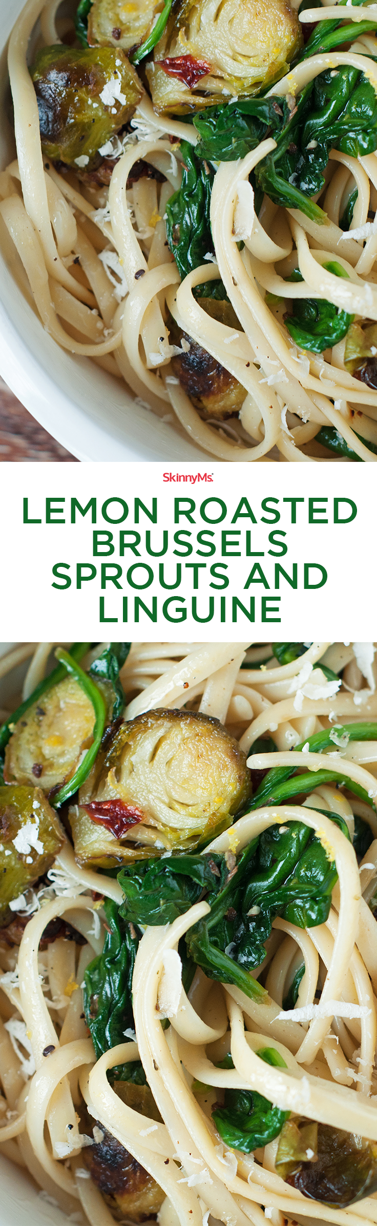Lemon Roasted Brussels Sprouts and Linguine