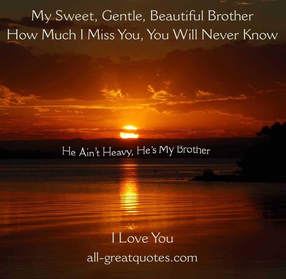 Brother In Heaven Brother Quotes In Loving Memory My Brother Quotes