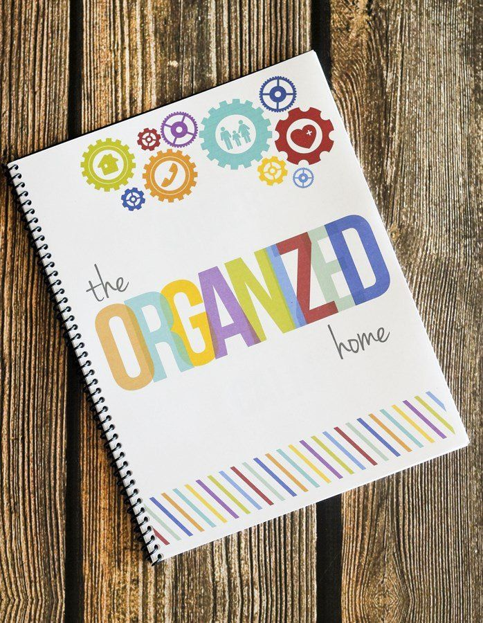 The Organized Home Notebook Home organization, Home binder