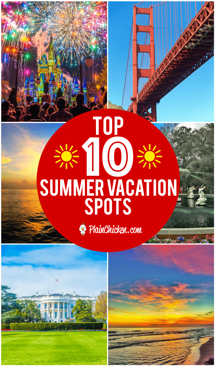 top 10 summer vacation spots ten of the best places in the usa for rh pinterest it
