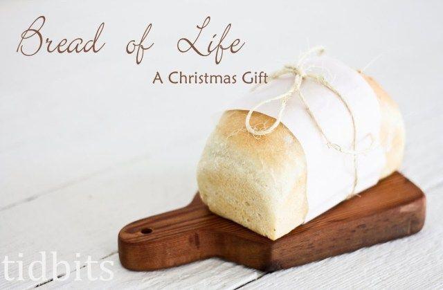 Brot des Lebens - ein Weihnachtsgeschenk - Tidbits