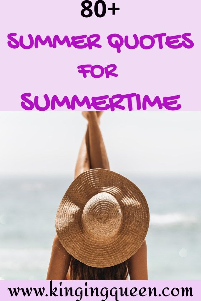 100+ Amazing Summer Quotes To Get You In The Mood For Summer!