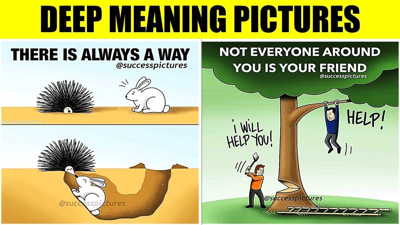 Deep Meaning Motivational Pictures That Paint Thousand Words About Today Motivational Pictures Deep Meaning Meant To Be