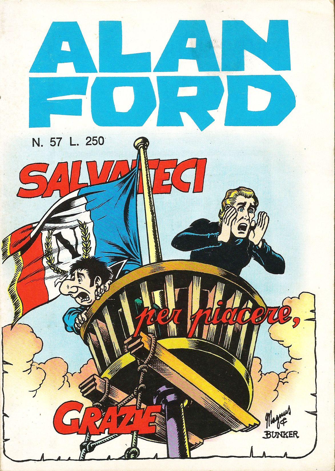 Alan ford gruppo t n t ubc enciclopedia online del fumetto - Alan Ford N 57 Salvateci Per Piacere Grazie Di Magnus