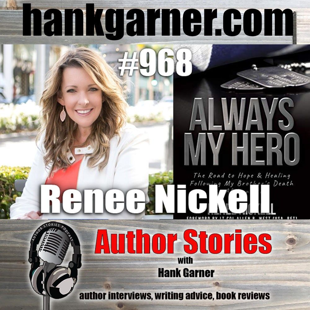 Author Stories Podcast Episode 968 | Renee Nickell Interview