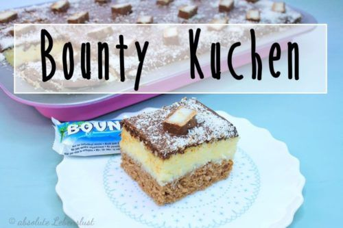 Bounty Blechkuchen Bounty Kuchen Bounty Torte Bounty Rezept