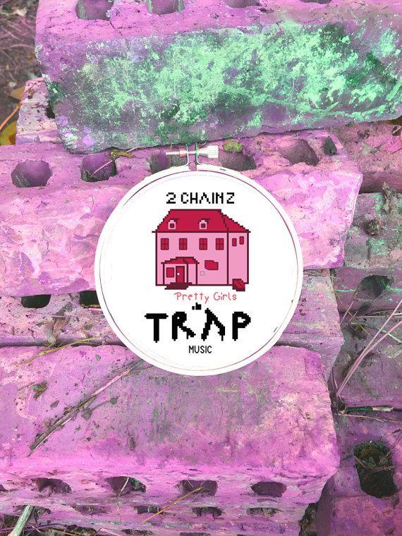 Pretty Girls Like Trap Music Modern Cross Stitch Pattern Pdf