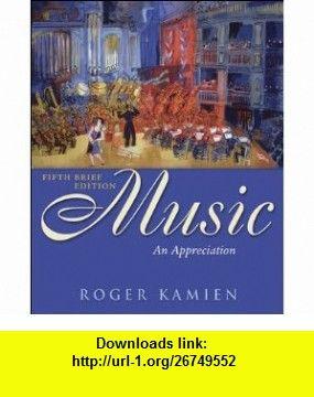 Music an appreciation fifth brief edition 5th edition roger kamien music an appreciation fifth brief edition 5th edition roger kamien asin fandeluxe Choice Image