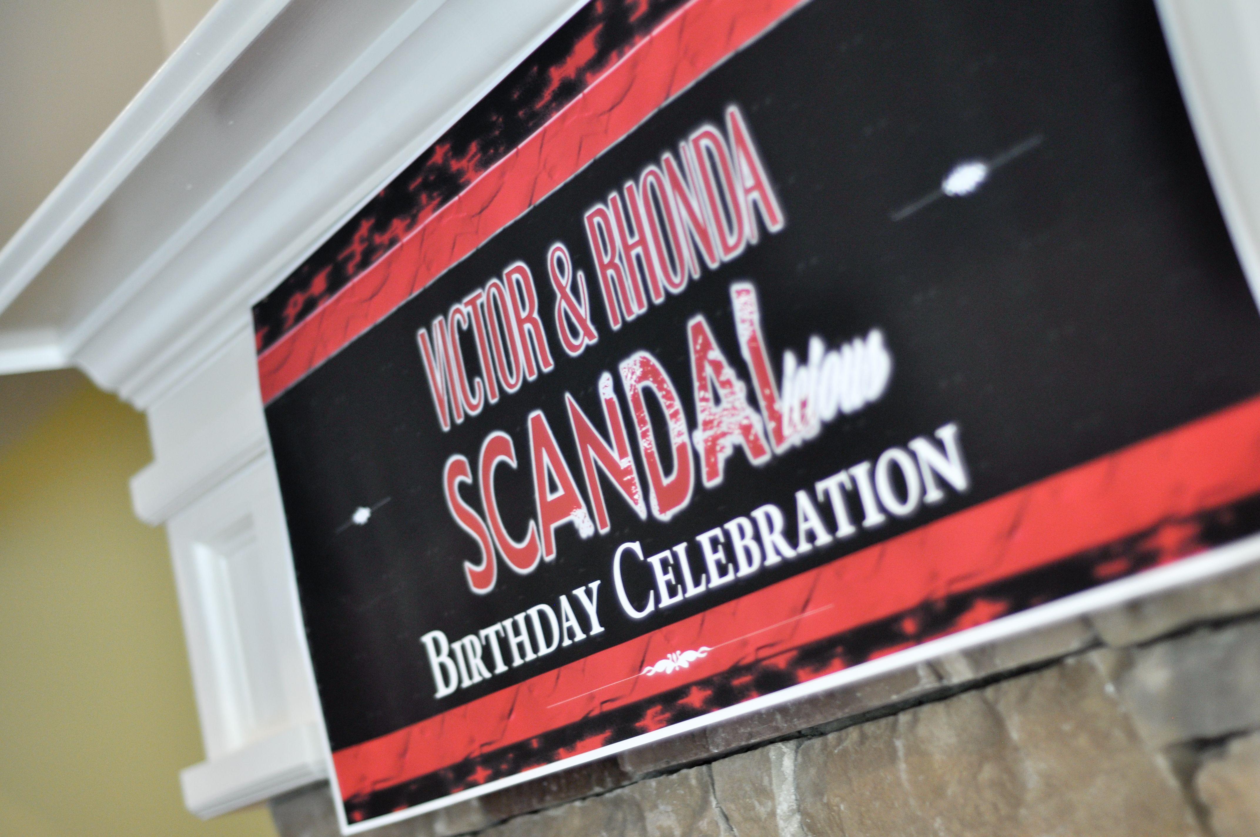 Scandalious Birthday Party