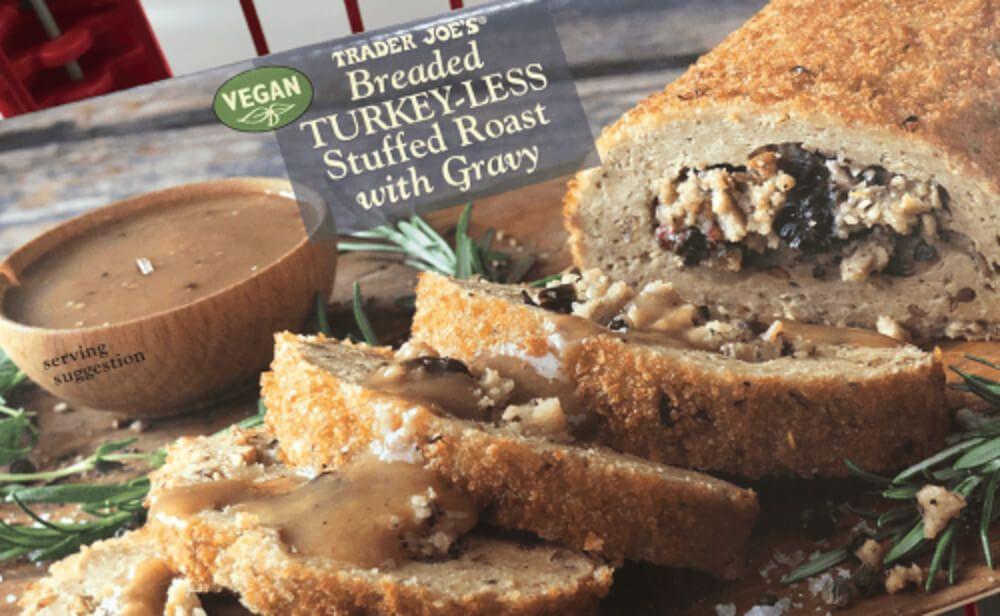 Breaded Vegan Turkey Less Stuffed Holiday Roast Makes Trader Joe S Come Back Vegan Turkey Vegan Thanksgiving Holiday Roasts