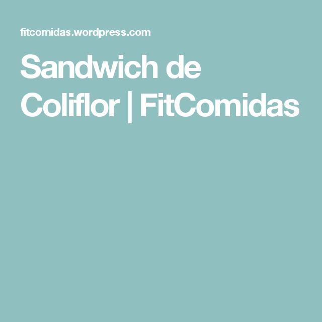 Sandwich de Coliflor | FitComidas
