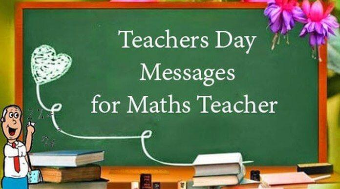 Teachers Day Messages For Maths Teacher Happy Teachers Day