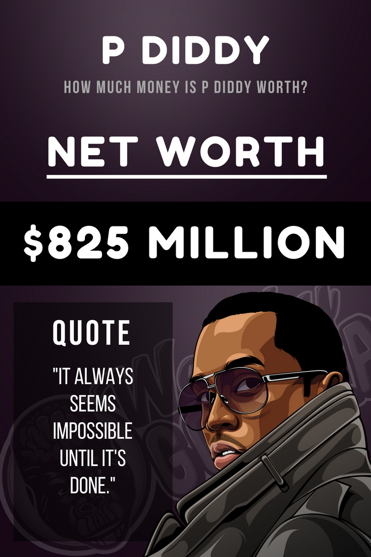 P Diddy Net Worth Inspire Motivate Quotes Celebration Quotes