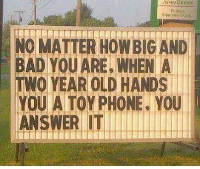 This church sign makes everybody smile. It is so very true.