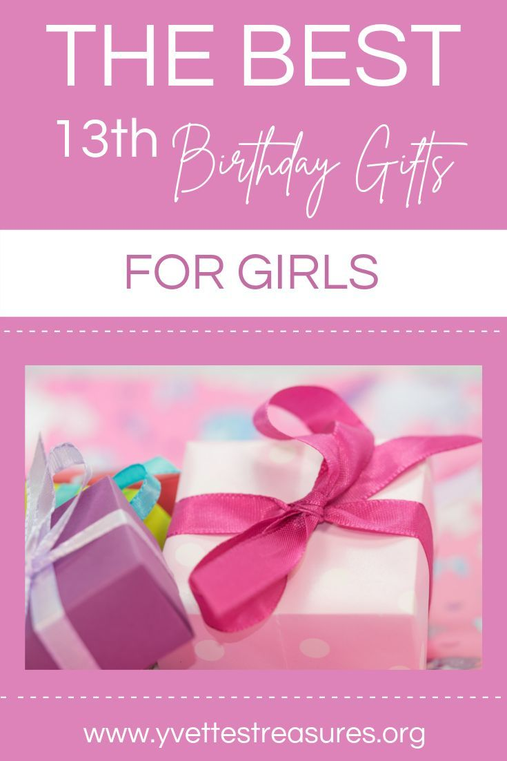 20 of the coolest 13th birthday gifts for girls