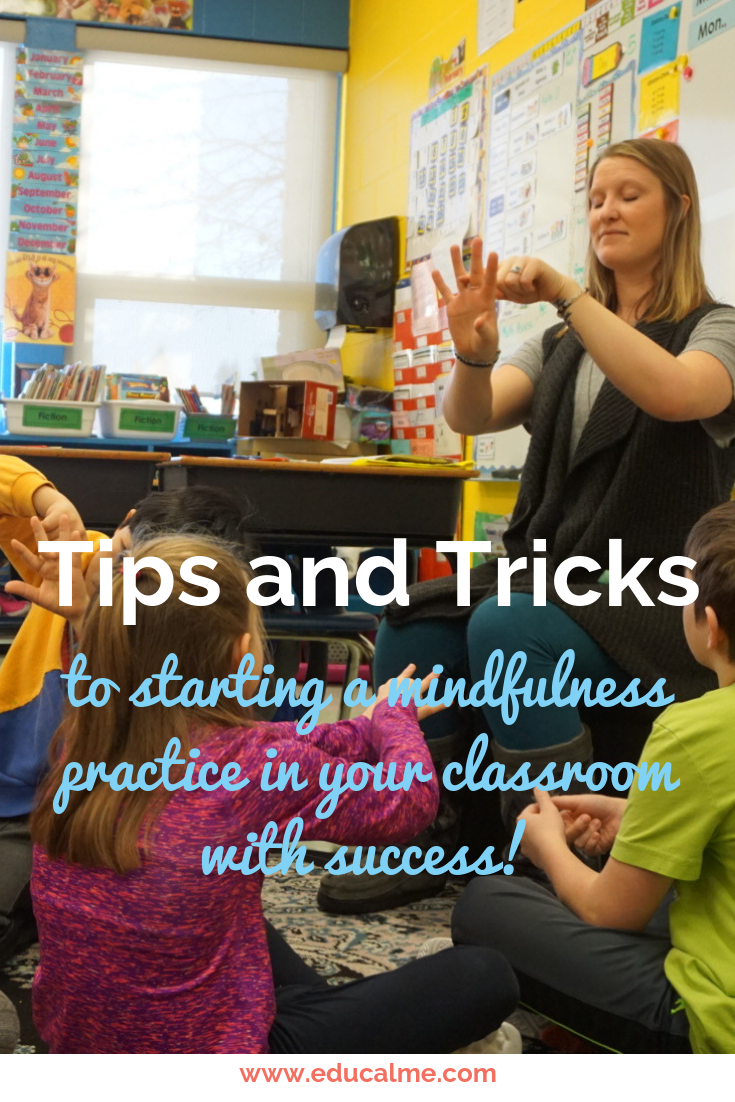 Start a mindfulness practice in your classroom with