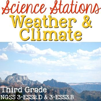 Weather & Climate Science Stations for Third Grade Next Generation Science Standards include 8 different science stations where students can deepen their understanding of weather patterns and climate around the world.   The focus is on NGSS 3-ESS2.D & 3-ESS3.B and includes concepts such weather, climate, severe weather, how clouds are formed, meteorology and weather maps, types of precipitation, meteorological tools, and climate zones.Stations Include Vocabulary Cards in two formats w...