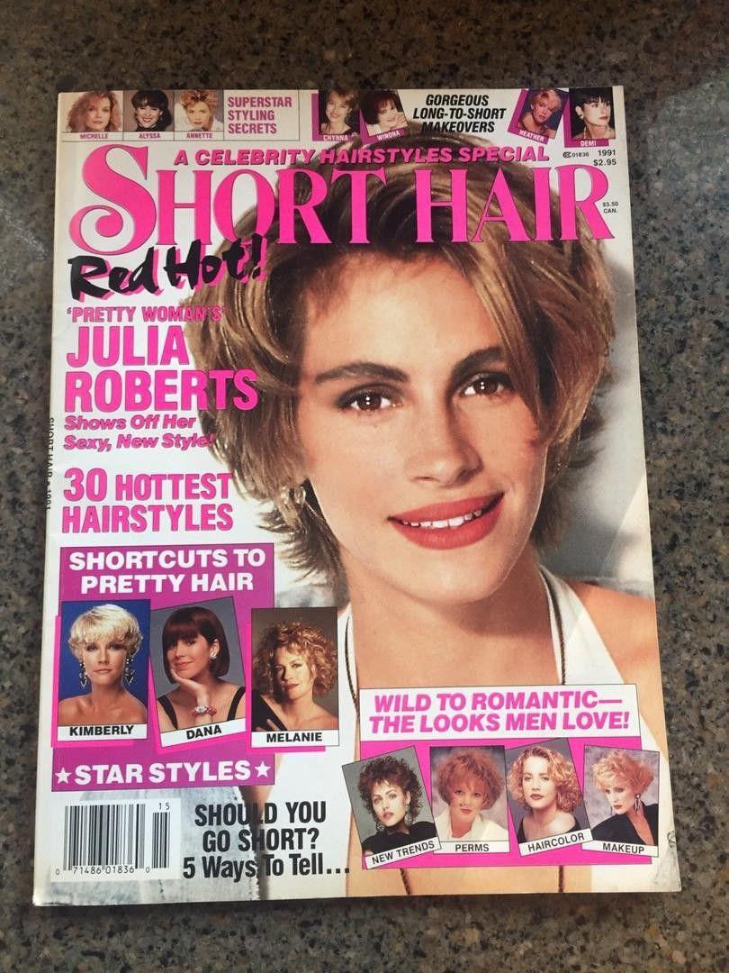 1991 Julia Roberts Hair Magazine Short Hair Styles Julia Roberts