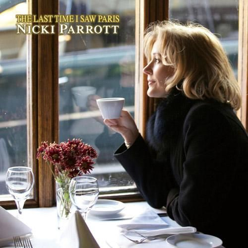 Nicki Parrott - The Last Time I Saw Paris (2013)