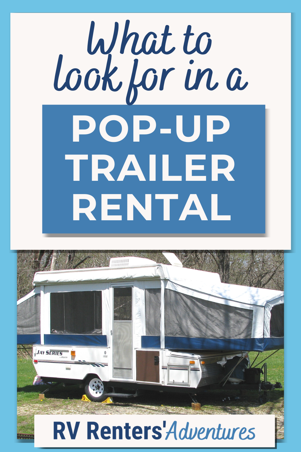 What To Look For In A Pop Up Trailer Rental Pop Up Trailer Rv Rental Rental