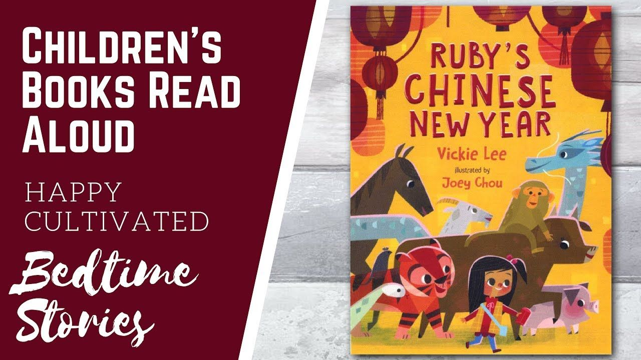 RUBY'S CHINESE NEW YEAR Book Read Aloud New Years Books