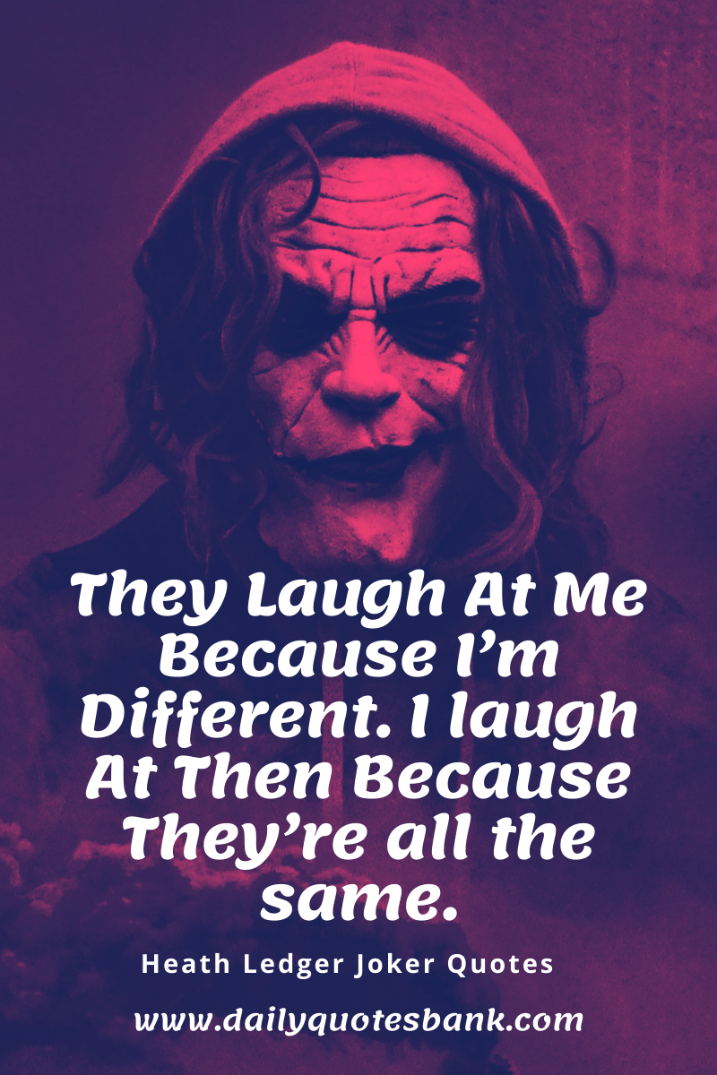 Unique Words With Deep Meaning Joker Quotes And Joker Lines On Life In 2020 Joker Quotes Heath Ledger Joker Quotes Best Joker Quotes