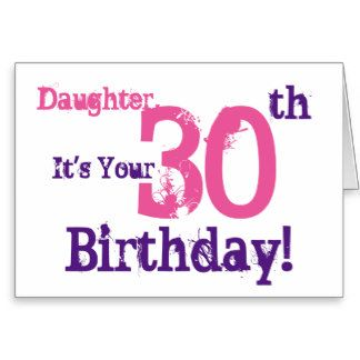 Daughters 30th Birthday Cards