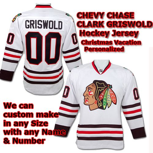 Chevy Chase Christmas Vacation Clark Griswold NHL Blackhawks White Hockey  Jersey - Custom Made Sports Jersey 36579a2aa