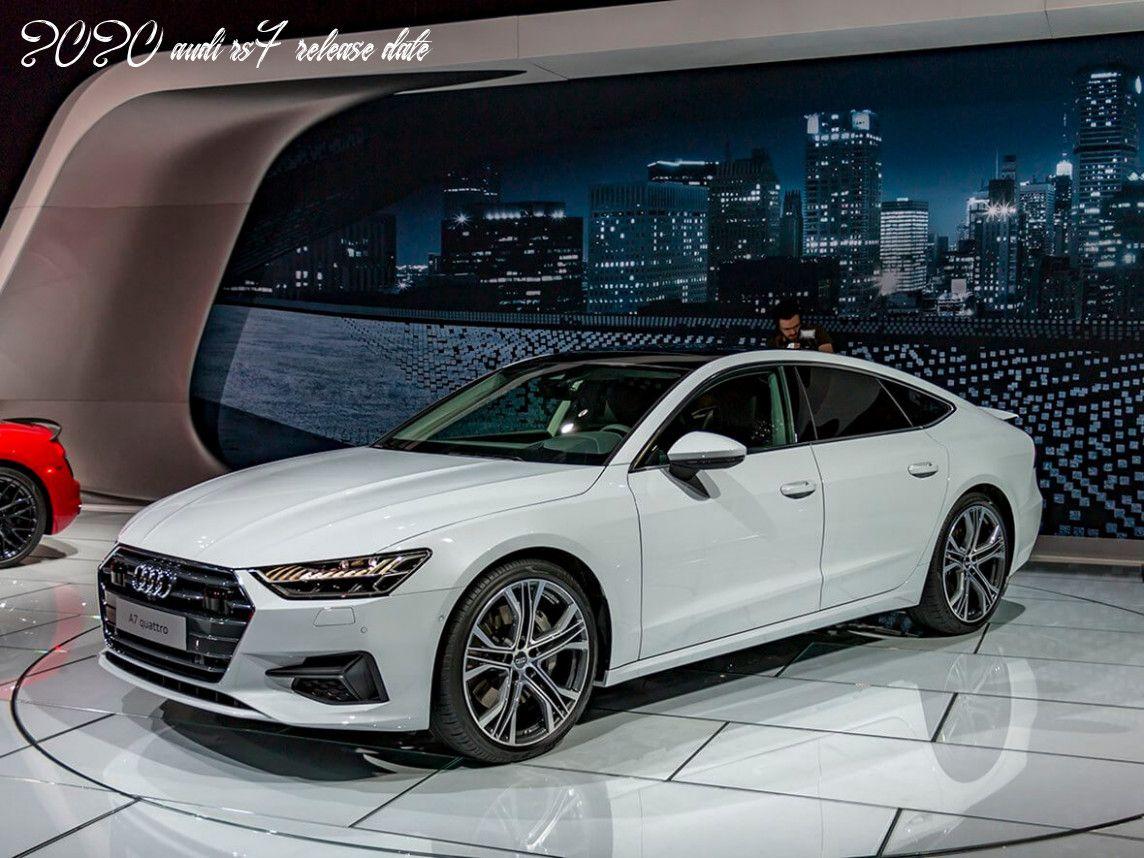 2020 Audi Rs7 Release Date Audi A7 Audi A7 Sportback Black Audi