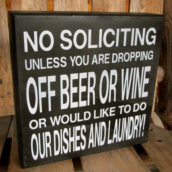 Fun Funny No Soliciting wood sign No Soliciting by WordsofWisdomNH