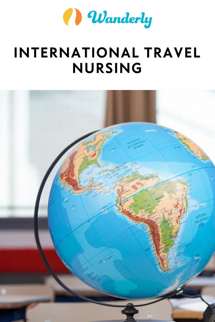 Wanderly International Travel Nursing Wanderly Blog